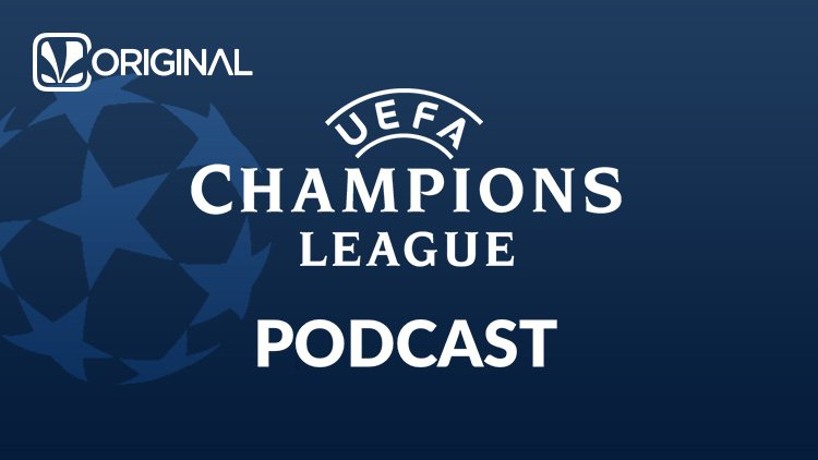 The Official Champions League Podcast - Saavn - English