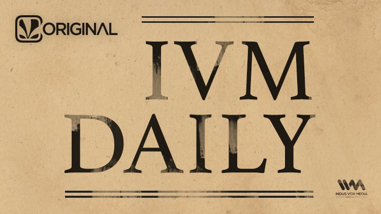 IVM Daily - Saavn - English Podcast - Download and Listen
