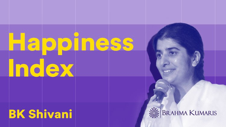 Happiness Index - BK Shivani - Hindi Podcast - Download and Listen