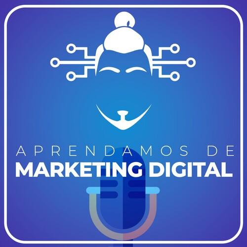 Aprendamos de Marketing Digital