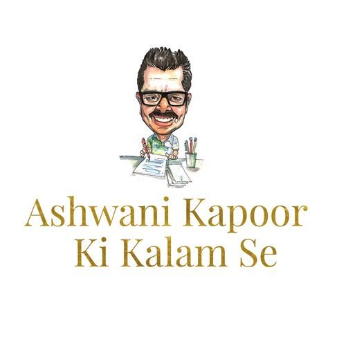 Ashwani Kapoor Ki Kalam Se