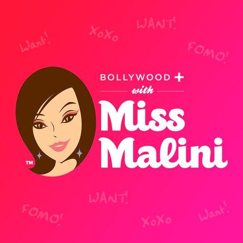 Bollywood+ with MissMalini