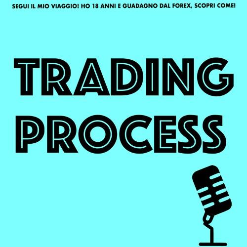 Il processo del trader. Segui il mio viaggio!