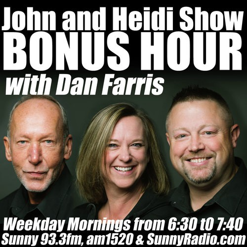 John & Heidi BONUS HOUR on Sunny 93.3
