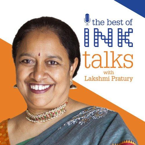The Best of INK Talks with Lakshmi Pratury