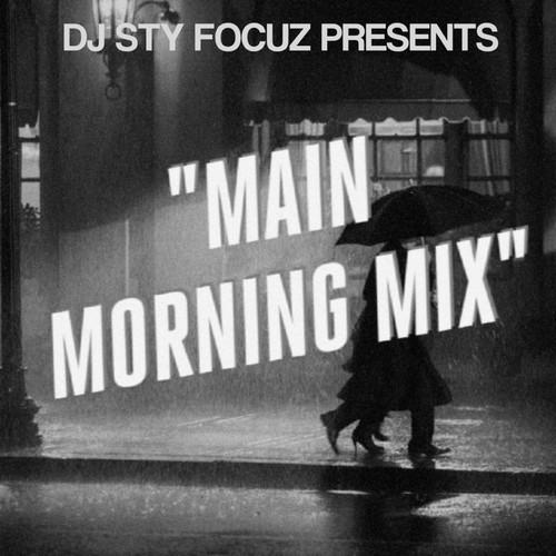 The Main Morning Mix