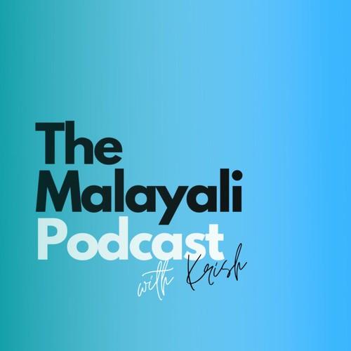 The Malayali Podcast - Malayalam Podcast