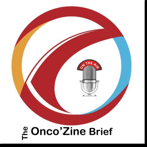 The Onco'Zine Brief
