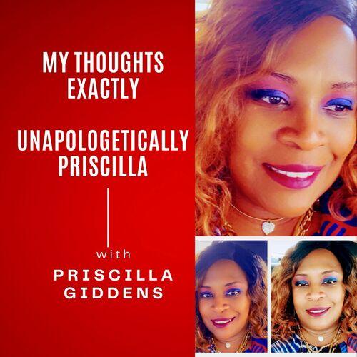 Unapologetically Priscilla